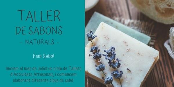 TALLERS DE SABONS NATURALS 18 JULIOL